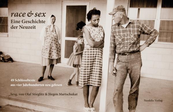 race & sex: Eine Geschichte der Neuzeit