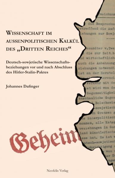 """Wissenschaft im außenpolitischen Kalkül des """"Dritten Reiches"""""""