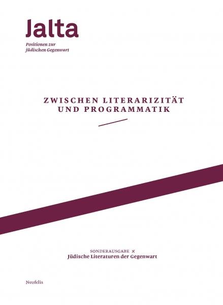 Zwischen Literarizität und Programmatik – Jüdische Literaturen der Gegenwart