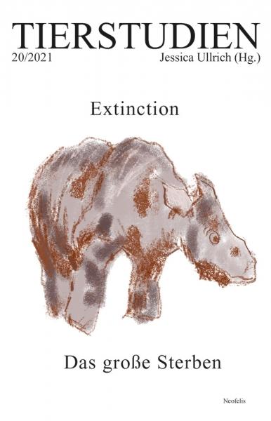 Extinction. Das große Sterben
