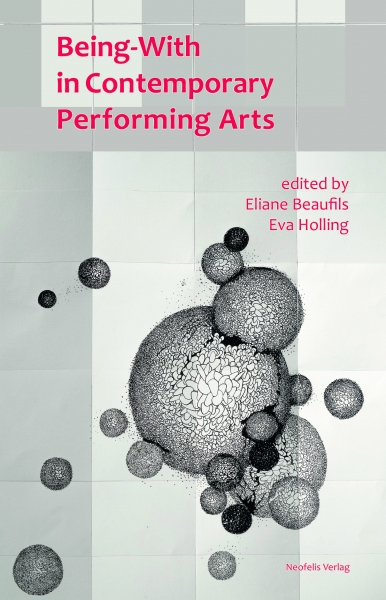 Being-With in Contemporary Performing Arts