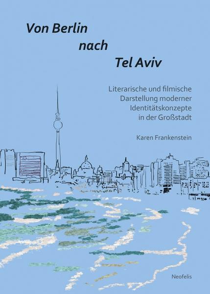 Von Berlin nach Tel Aviv